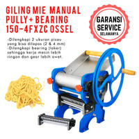 Mesin Giling Mie Manual pully bearing Noodle Maker 150-4FXZC OSSEL