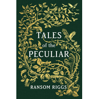 Tales of the Peculiar (HC)