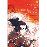 Buku, Lantai Burung Bulbul (Across The Nightingdale Floor)⭐57523