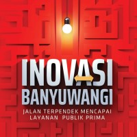 Buku, Inovasi Banyuwangi: Jalan Terpendek Mencapai Layanan Pub⭐57479