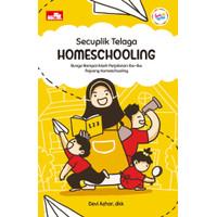 Buku, Secuplik Telaga Homeschooling - Bunga Rampai Kisah Perja⭐57636