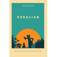 Kebalian: Konstruksi Dialogis Identitas Bali