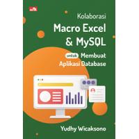 Kolaborasi Macro Excel dan MySQL untuk Membuat Aplikasi Database
