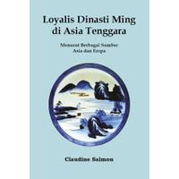 Loyalis Dinasti Ming di Asia Tenggara