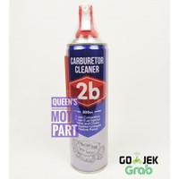 CARBU CLEANER PEMBERSIH CARBURATOR MERK 2B UK500 ML ORI 100PERSEN