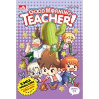 Good Morning Teacher! LESSON 07
