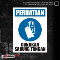 sticker safety sign K3 alat pelindung tangan 30cm WSKIM-008