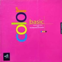 Buku Color Basic Panduan Dasar Warna Untuk Desainer & Industri Grafika