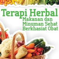 Terapi Herbal Makanan dan Minuman Sehat Berkhasiat Obat