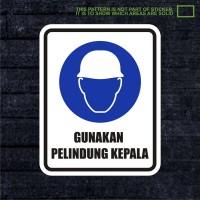 WSKPC066 Sticker Safety Sign Warning Sign Gunakan Pelindung Kepala