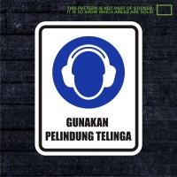 WSKPC061 Sticker Safety Sign Warning Sign Gunakan Pelindung Telinga