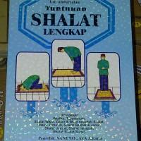 Buku Tuntunan Shalat Lengkap, Buku Panduan / Praktek Sholat