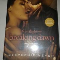 Novel the twilight saga Breaking dawn Awal yang baru Stephenie meyer