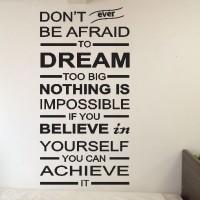 Wall Sticker Quotes Don't Afraid Dream Stiker Dekorasi Dinding Rumah