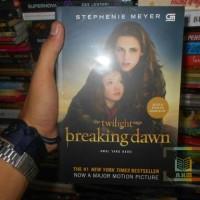 Buku Novel The Twilight Saga: Breaking Dawn Karya Stephanie Meyer