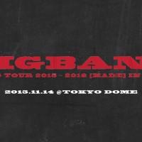 BIGBANG WORLD TOUR 2015-2016 'MADE' IN JAPAN