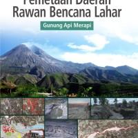 Penginderaan Jauh Pemetaan Daerah Rawan Bencana Lahar Gunung Api Merap