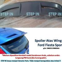 Spoiler Atas Wing Roof Pintu Bagasi Ford Fiesta Sporty Baru Mentah Top
