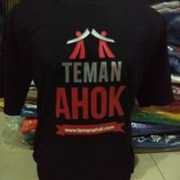 kaos/baju/tshirt TEMAN AHOK