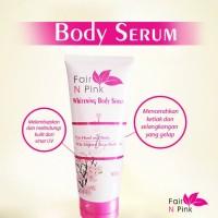 Fair N Pink Whitening Body Serum 160gr