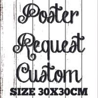 Poster Art / Wall Art + Bingkai Kayu Custom / Request 30X30cm