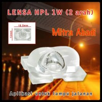 Lensa HPL 1W-5W 2 Arah for Lampu Jalan/Road Lamp Transparant