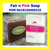 Fair N Pink Brightening Black Soap Bpom