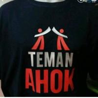kaos teman ahok/tshirt/t-shirt/tees