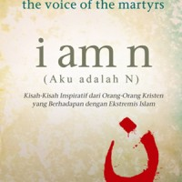 I Am N - Terjemahan (The Voice of The Martyrs)