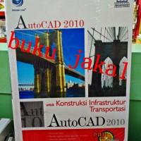 Buku Autocad 2010 untuk Konstruksi Infrastruktur Transportasi jk if