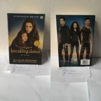 cuci gudang Novel The Twilight Saga : Stephenie Meyer - Breaking Dawn
