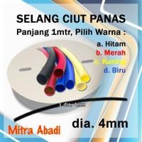 Selang Ciut/Selang Bakar Panjang 1 meter Diameter 4 mm