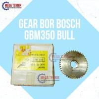 Gear Mesin Bor Bosch GBM350 Bull