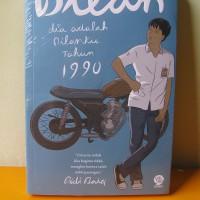 novel Dilan 1 dia adalah Dilanku 1990 Pidi Baiq