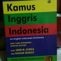 Kamus Bahasa Inggris Indonesia - John M Echols (Edisi Terbaru)