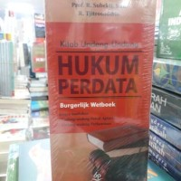 KITAB UNDANG - UNDANG HUKUM PERDATA ( PROF. R. SUBEKTI, S.H )