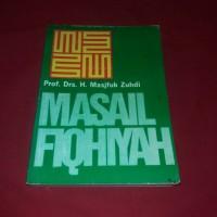Masal Fiqhiyah - Prof. Drs. H. Masjfuk Zuhdi