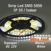 Flexible Lampu LED Strip White/Putih SMD 5050 DC12V IP33 INDOOR ONLY