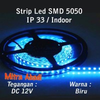 Flexible Lampu LED Strip Blue/Biru SMD 5050 DC12V IP33 INDOOR ONLY