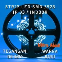 Flexible LED Strip Blue/Biru SMD 3528 DC12V IP33 INDOOR ONLY