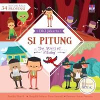 Seri Cerita Rakyat 34 Provinsi : Si Pitung oleh Dian Kristiani