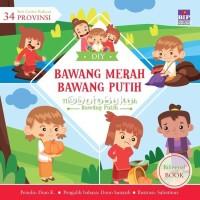 Seri Cerita Rakyat 34 Provinsi : Bawang Merah Bawang Putih oleh Dian K