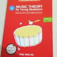 Music Theory for Young Musician Grade 5 Ying Ying Ng