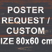 Poster Art / Wall Art + Bingkai Kayu Custom / Request 80x60cm