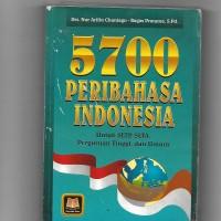 Buku Bekas - 5700 Peribahasa Indonesia - Drs. Nur Arifin Chaniago