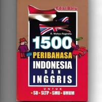 Buku Bekas - 1500 Peribahasa Indonesia dan Inggris Edisi Baru