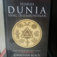 Sejarah Dunia Yang Disembunyikan - Jonathan Black