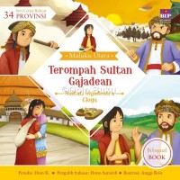 Seri Cerita Rakyat 34 Provinsi : Terompah Sultan Gajadean oleh Dian K