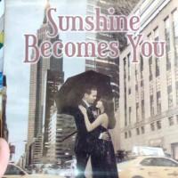 buku novel sunshine becomes you karangan ilana tan