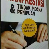 Jual Karakteristik Wanprestasi Tindak Pidana Penipuan Jakarta